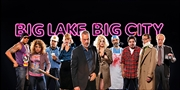 $25 -- 'Big Lake Big City' at Lookingglass Theatre, Reg. $46