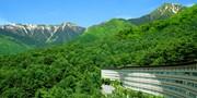 ¥7,980 -- 初夏の北アルプス温泉2食付 101平米スイート含むUP&土曜同額も